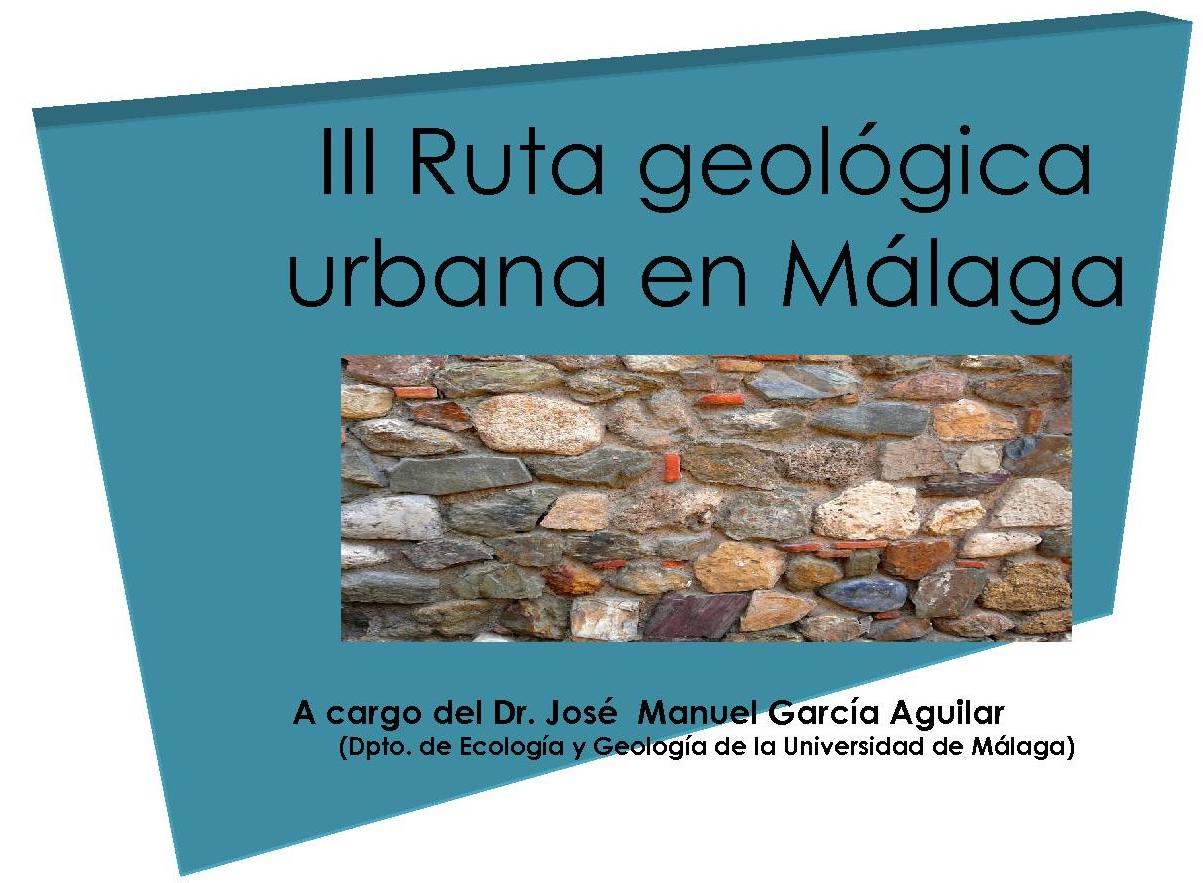 Abierta la inscripción para la III Ruta Geológica urbana de Málaga